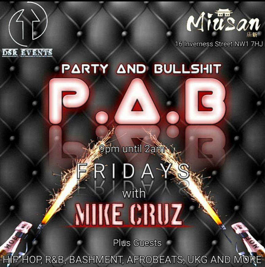 Party & Bullshit Every Friday @Miusan