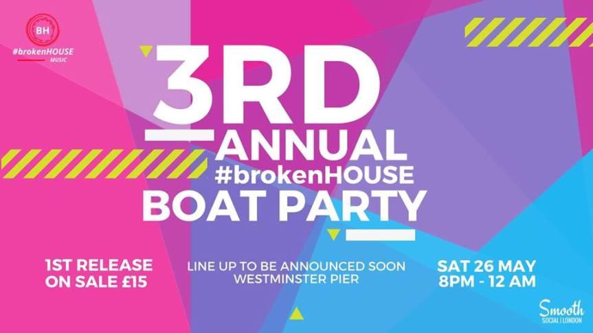 3rd Annual #brokenHOUSE BoatParty